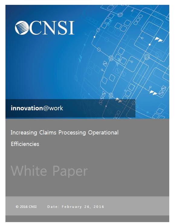 Increasing Claims Processing Operational Efficiencies