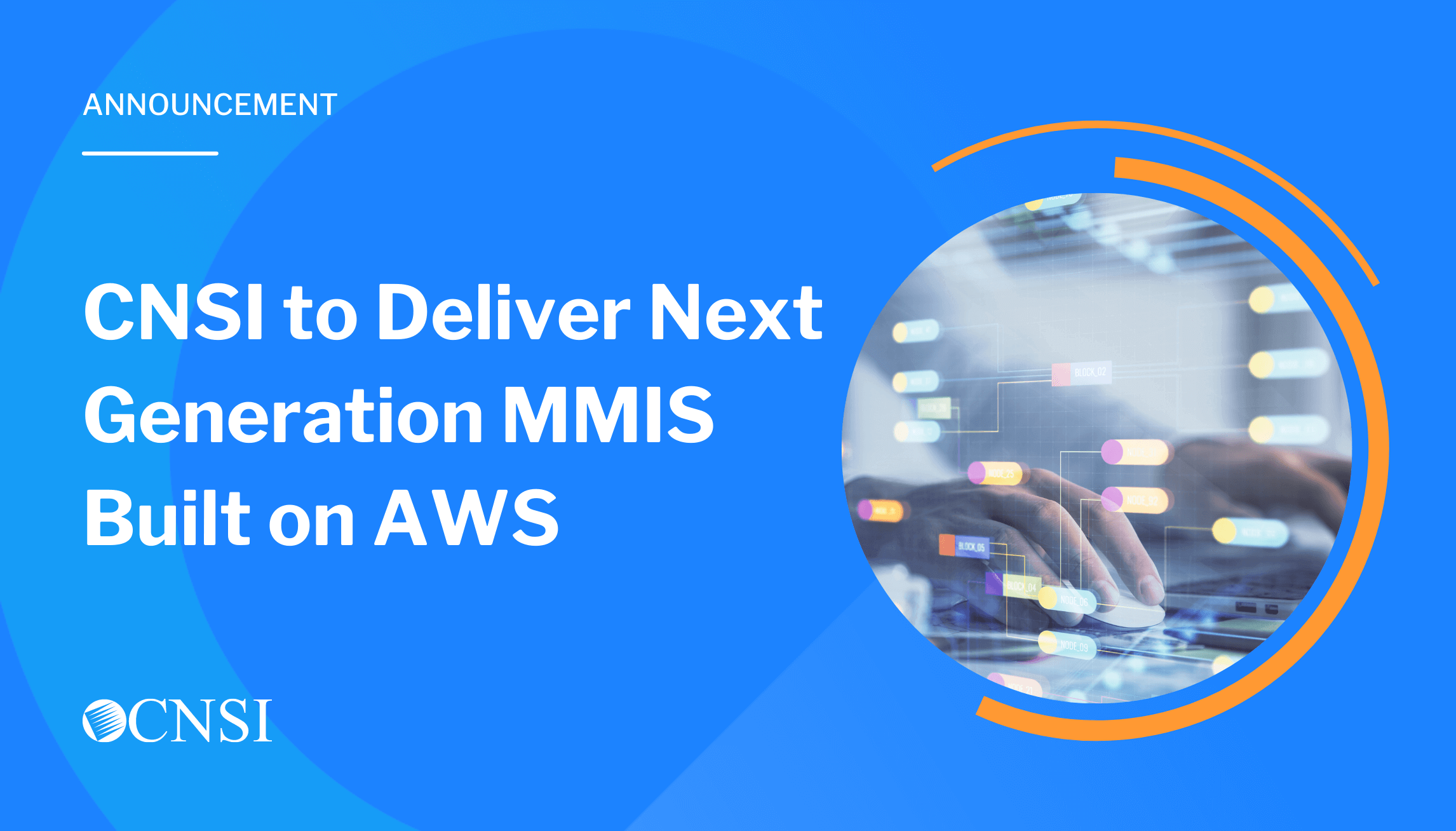 CNSI to Deliver Next Generation MMIS Built on AWS